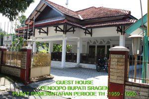 Guest House : Pendopo Bupati Sragen Pusat Pemerintahan Periode  1960 – 1990
