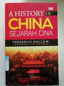 A HISTORY Of CHINA SEJARAH CINA