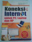 koneksi internet untuk PC , Laptop dan HP