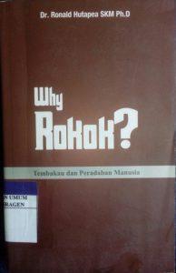 Why Rokok? : Tembakau dan Peradaban Manusia