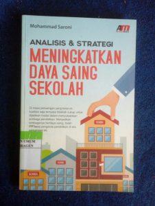 Analisis & Strategi : Meningkatkan Daya Saing Sekolah