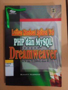 Latihan Membuat Aplikasi WebPHP dan mySQL dengan Dreamweaver
