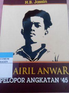 CHAIRIL ANWAR PELOPOR ANGKATAN '45