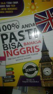 100% Anda Pasti Bisa Bahasa Inggris
